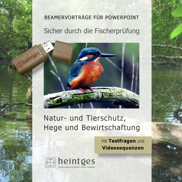 Natur- und Tierschutz, Hege und Bewirtschaftung