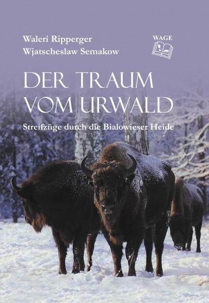 Der Traum vom Urwald - Buch