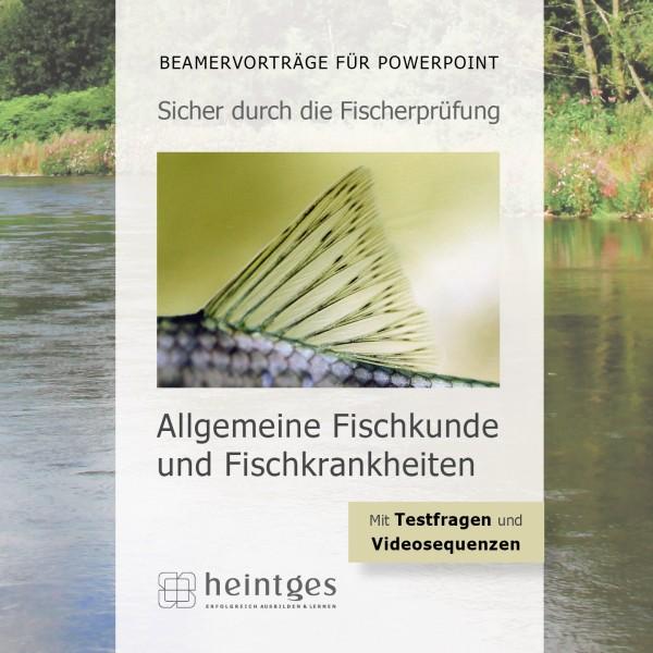 Allgemeine Fischkunde und Fischkrankheiten