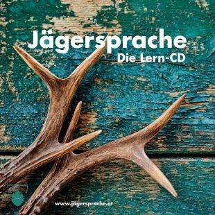 Jägersprache - Die Lern CD